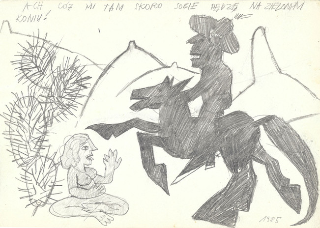 """""""Ach, cóż mi tam skoro sobie pędzę na zielonym koniu!"""", 1985 r., ołówek/papier, 21 x 29,7 cm"""