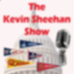 Kevin Sheehan Show Podcast.jpg