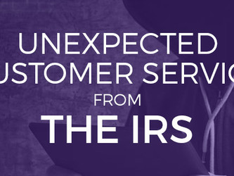 Unexpected Customer Service: Five Practical Steps from the IRS
