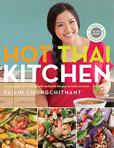 Hot Thai Kitchen - Cookbook by Palin Chongchitnant