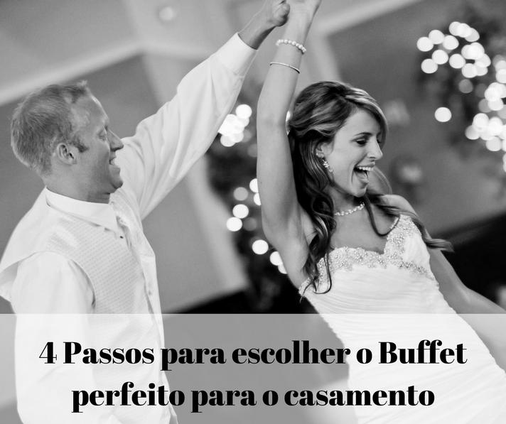 4 Passos para escolher o buffet perfeito para o casamento