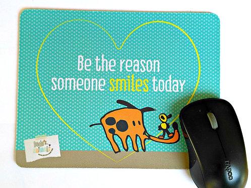 פד לעכבר- Be the reason someone smiles today