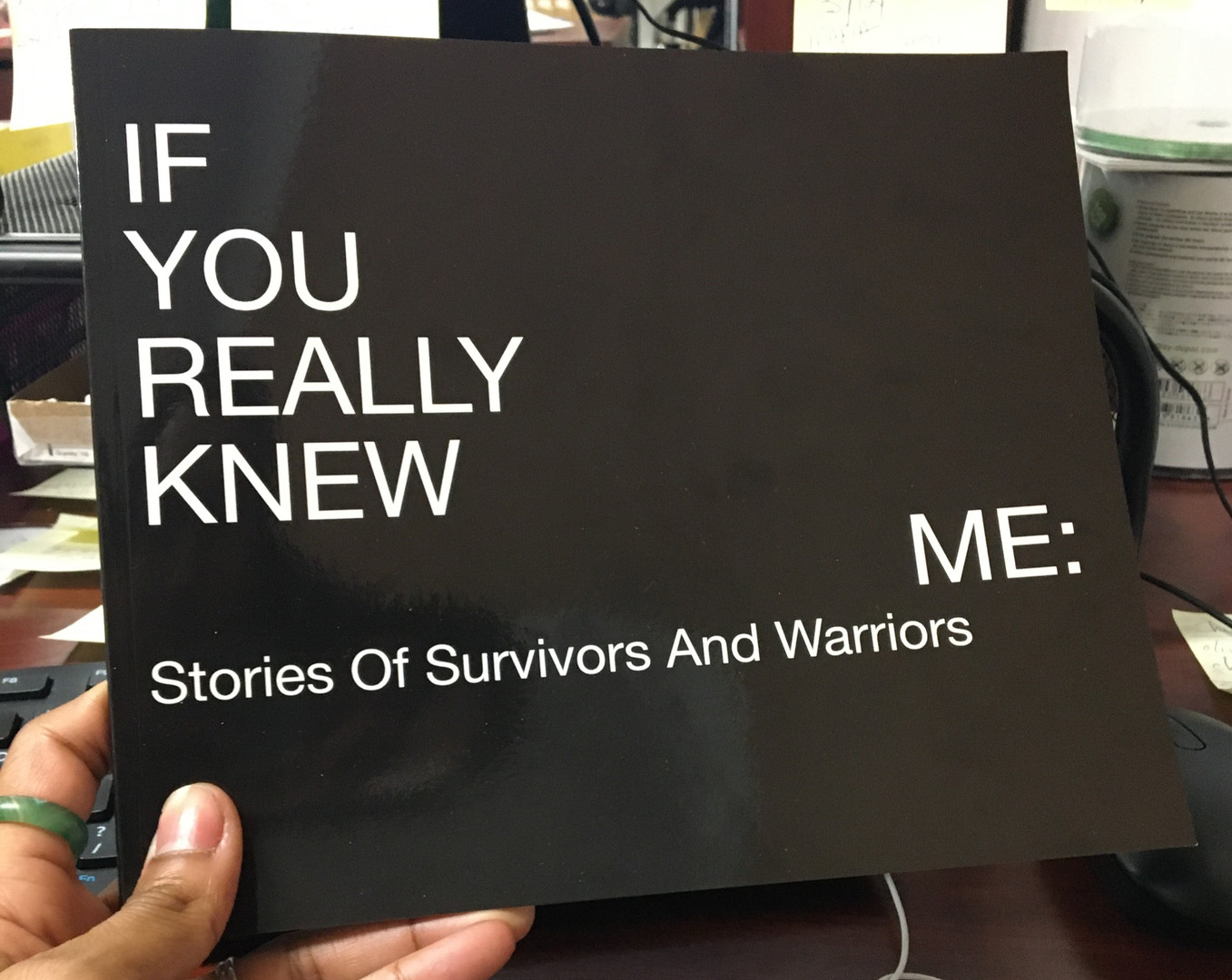 If You Really Knew Me: Stories of Survivors and Warriors
