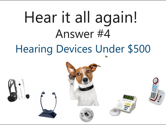 Hear it all again!   Question 4: What other options do I have?