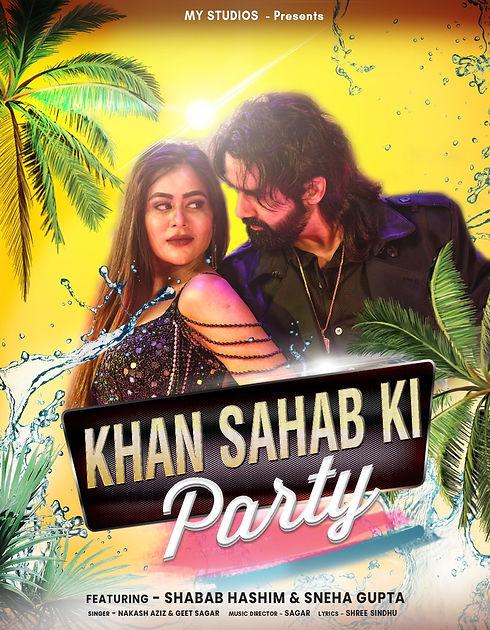 KHAN SAHAB KI PARTY SONG.jpeg