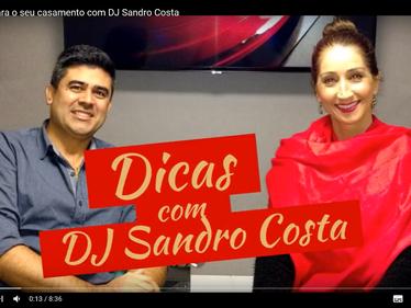 Dicas com o DJ Sandro Costa