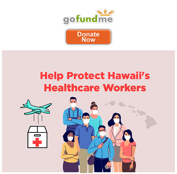 gofundme donation button for Hawaii Healthcare Workers Campaign