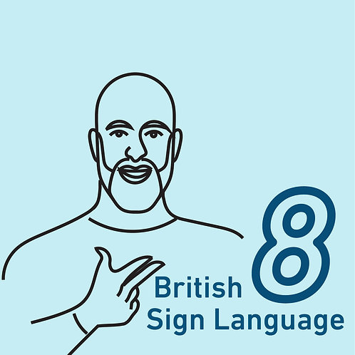 British Sign Language Chapter 8