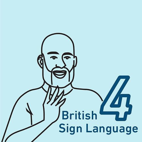 British Sign Language Chapter 4