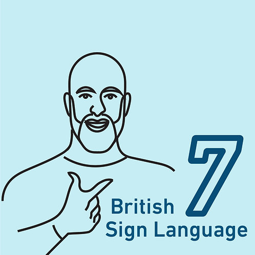 British Sign Language Chapter 7