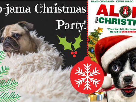 1st Annual Pup-Jama Christmas Party on Dec. 18th!