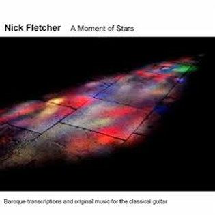 Nick Fletcher - A Moment of Stars CD