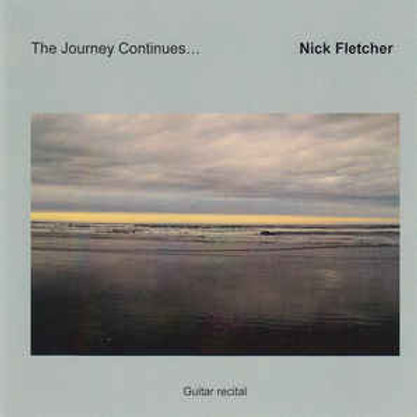 Nick Fletcher - The Journey Continues CD