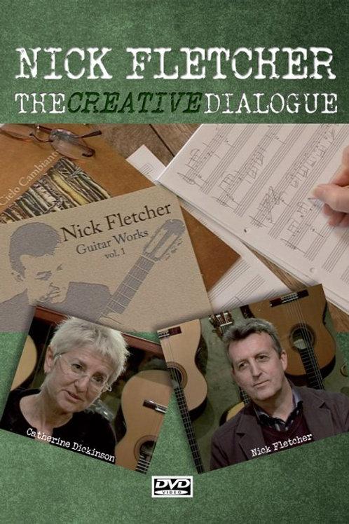 Nick Fletcher - The Creative Dialogue DVD