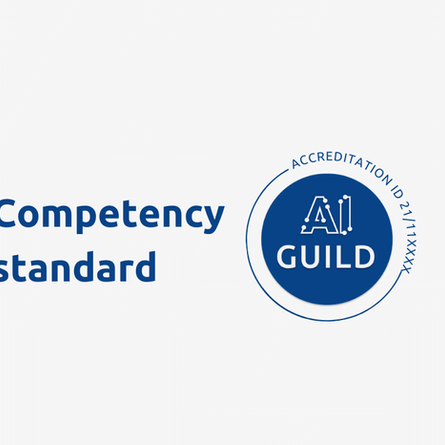 AI Guild Accreditation: The competency standard