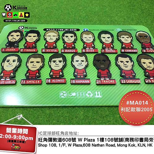 MA014 利記2005歐聯 Liverpool 2005 UEFA Champions League Magnet