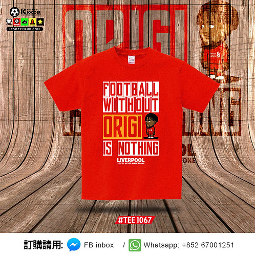 TEE1067 Football without Origi is nothing Tee - 紅色