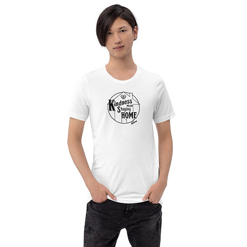 Kindness Means Staying Home - Black Line Short-Sleeve Unisex T-Shirt