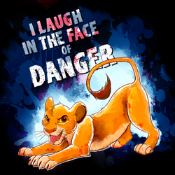I Laugh in the Face of Danger