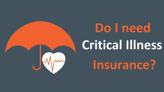 Critical Illness Insurance: The Critical Truth
