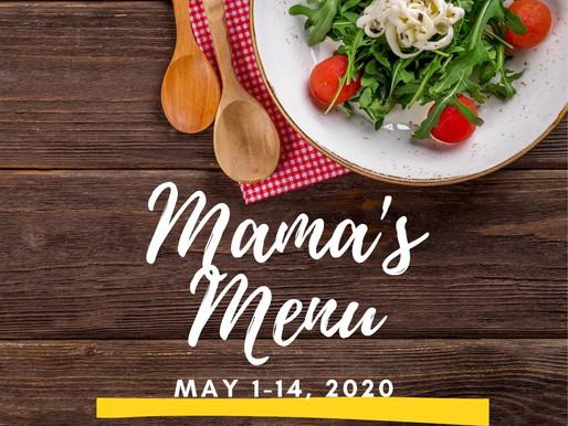 Mama's Menu: May 1-14, 2020