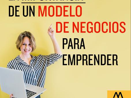 La importancia de tener un modelo de negocio