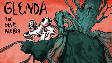 Glenda The Devil Blessed