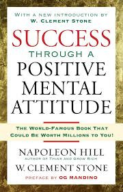 10 Reasons to Re-Read Success Through A Positive Mental Attitude