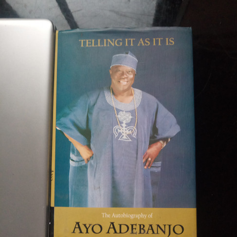 'Telling It As It Is' by Chief Ayo Adebanjo: A Review