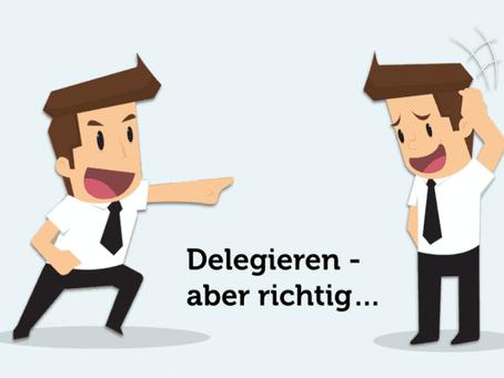 Wie Du richtig führst | #01 - Gutes Delegieren