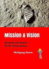 WHC Wolfgang Hamm Consulting Management Führungskräftetraining Buch Mission und Vision.jpg