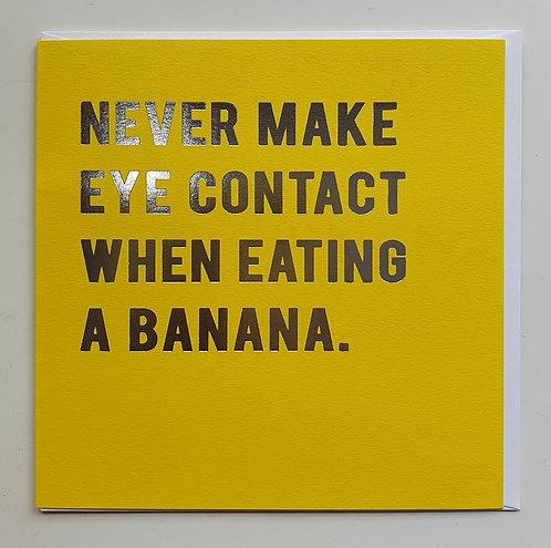 Never Make Eye Contact