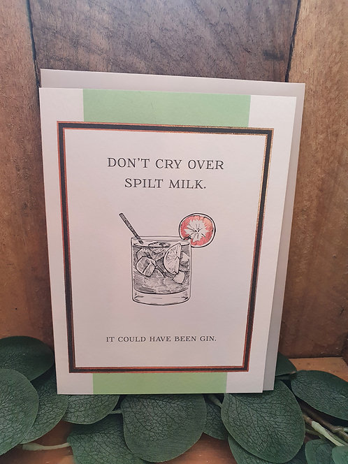 It Could Have Been Gin
