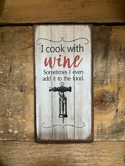 I Cook With Wine Magnet
