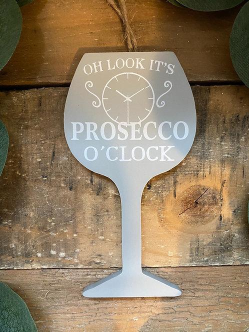 Grey Wood Prosecco O'Clock Hanging