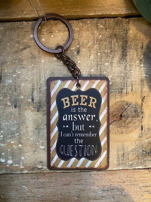 'Beer is the Answer' Keyring