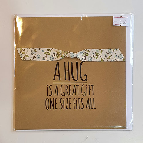 A Hug - One Size Fits All