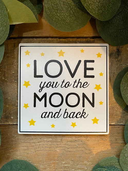 Love You To The Moon Coaster