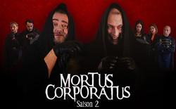 Mortus Corporatus S2