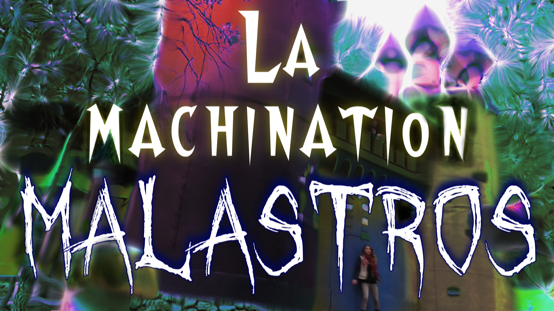 La Machination Malastros