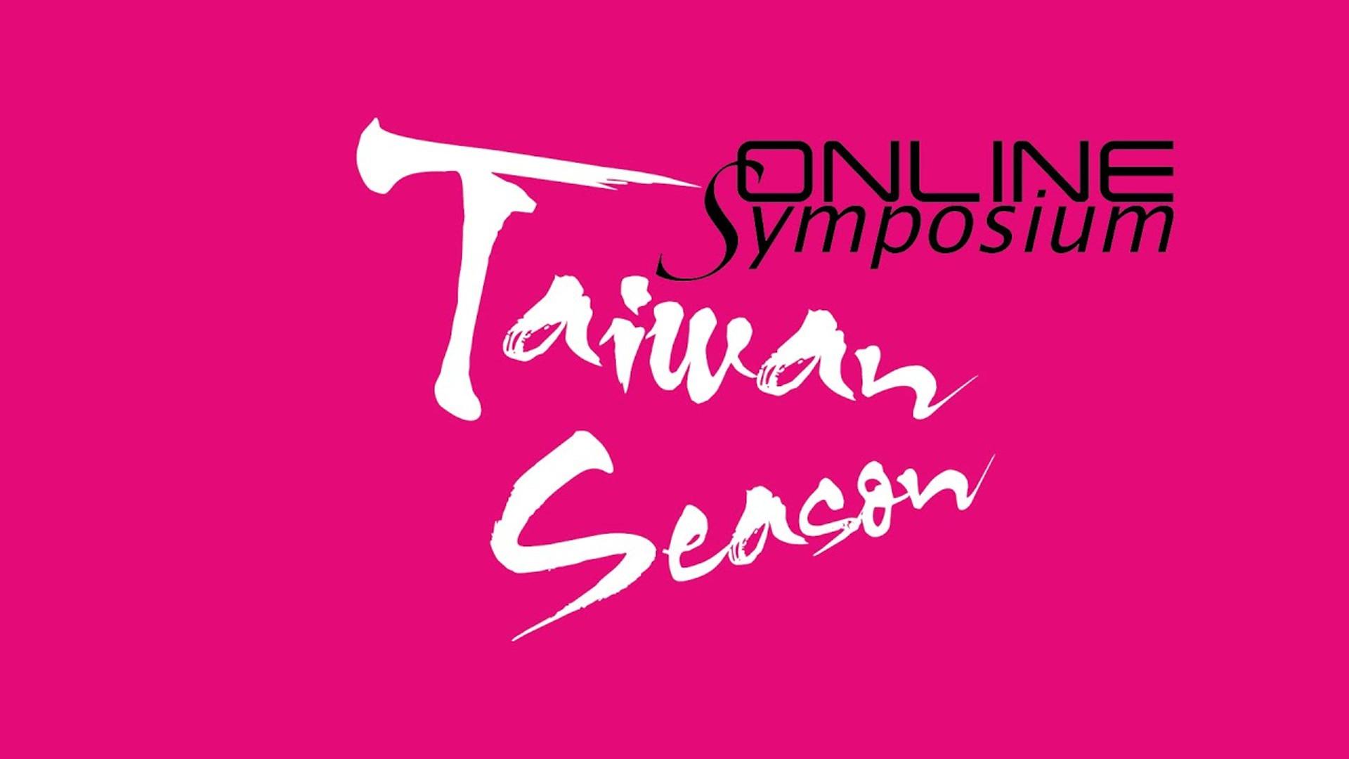 Taiwan Season - Online Symposium