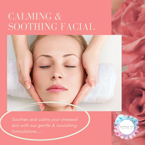 Calming & Soothing Facial