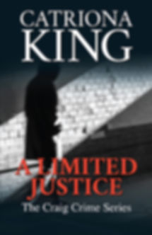 A Limited Justice by Catriona King