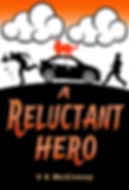a reluctant hero by v k mcgivney