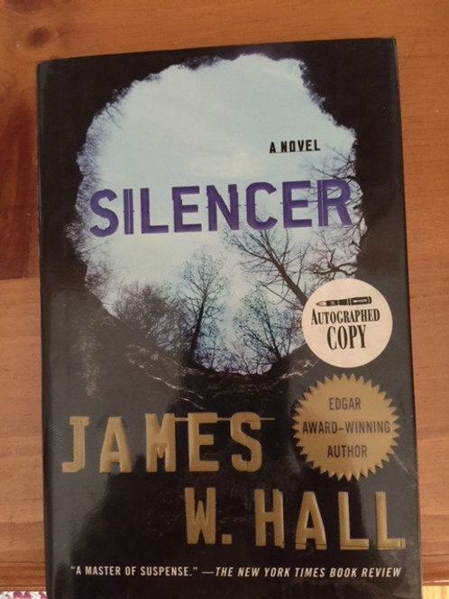 Silencer by James W. Hall signed