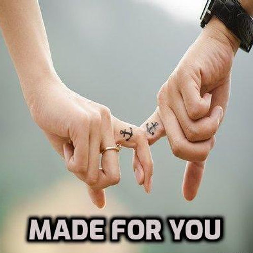 Made for You