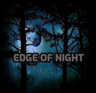 edge of night.jpg