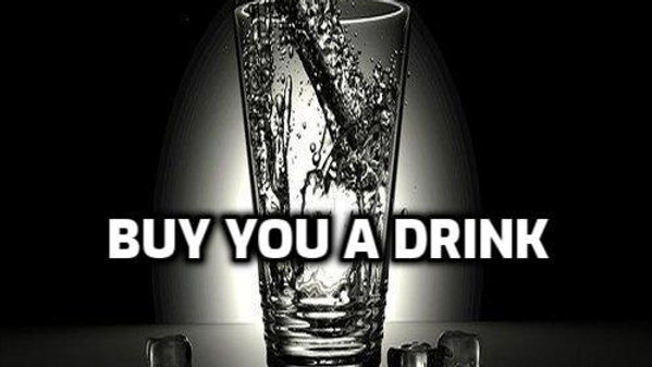 Buy You a Drink