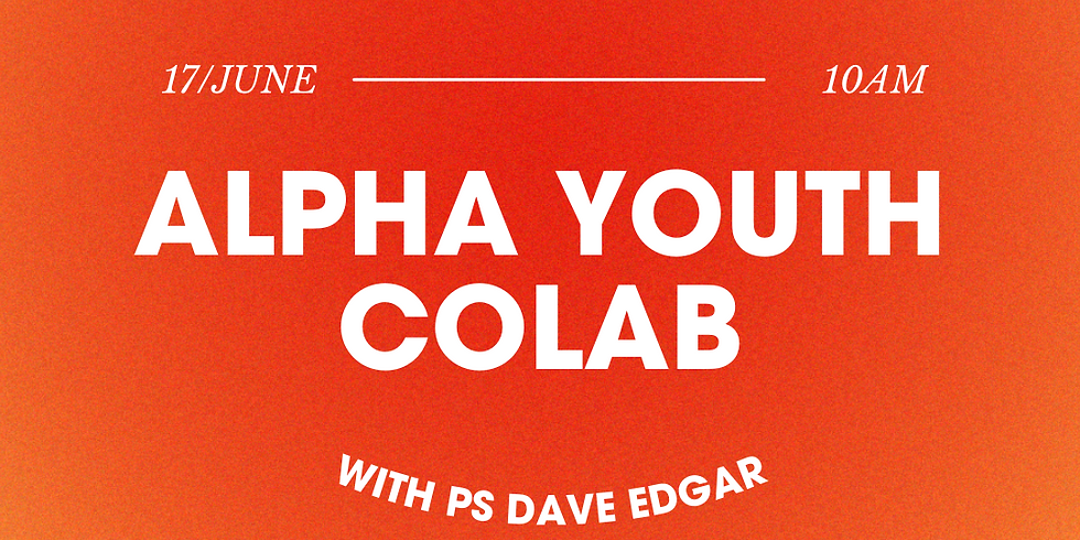 Alpha Youth 101 with Dave Edgar
