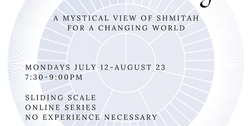 The Future Coming: A Mystical View of Shmitah for a Changing World